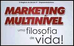 Marketing Multinível uma Filosofia de Vida.   http://freedom.ws/?language=portuguese&sponsor=lopesgdi