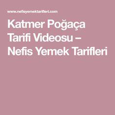 Katmer Poğaça Tarifi Videosu – Nefis Yemek Tarifleri Pasta, Pasta Recipes, Pasta Dishes