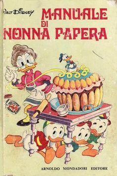 Manuale di Nonna Papera Manuale di Nonna Papera edizione 1970