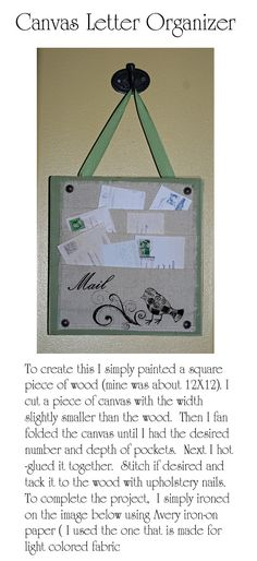 canvas letter organizer (I think I will make this for Christmas cards.)