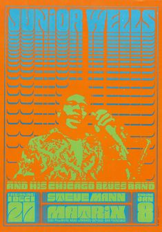 """psychedelic-sixties: """" Junior Wells Chicago Blues Band/Steve Mann, December 1966 & January 1967 - Matrix Club (San Francisco, CA) Art Victor Moscoso. Junior Wells, Hippie Posters, Rock Posters, Vintage Concert Posters, Vintage Posters, Retro Posters, New Age, Philippe Apeloig, Wes Wilson"""