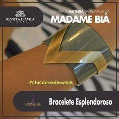 A Madame Biá trás lindas peças essa semana especialmente para você presentear no dia das mães como esse bracelete maravilhoso. venha conferir nossas novidades que estão incriveis. Acompanhe na Revista DÁvila as matérias semanais da Madame Biá e também de todos os outros parceiros. http://ift.tt/1UOAUiP (link na bio).