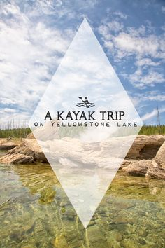 Kayak to geysers in Yellowstone National Park