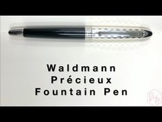 Waldmann Précieux Black Diamond Fountain Pen