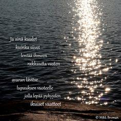 #runo #runokuva #runous #runoilija #lukeminen #suomeksi #rakkaus #järvi #lempeyskatsootakaisin #katsomahdotonta Poems, Poetry, Verses, Poem