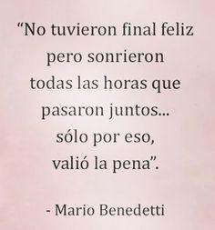 No hay final feliz Poem Quotes, True Quotes, Best Quotes, Favorite Quotes, Benedetti Quotes, Spanish Inspirational Quotes, Spanish Quotes Love, Frases Love, Sad Love Quotes