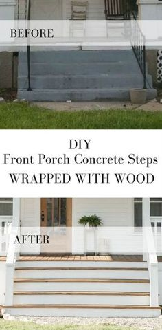 How to Cover Concrete Steps with Wood Wie man Betonstufen der Veranda mit Holz bedeckt Concrete Front Porch, Front Porch Steps, Small Front Porches, Concrete Stairs, Porch Wood, Front Porch Design, Steps To Patio, Houses With Front Porches, Diy Front Porch Ideas