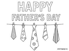 Happy father's day ties coloring page - Coloring Page