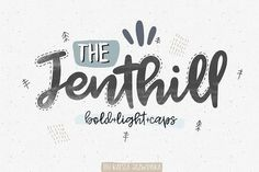 Jenthill Script Family by Katsia Jazwinska. Each font in this family is amazing in itself and perfectly combined with each other So, if you are looking for a font that simulates the soft-edged handwriting, the Jenthill is just for you!