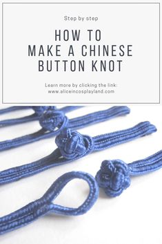 How to make a Chinese button knot | Alice in Cosplayland