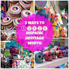 5 Ways to Honor Hispanic Heritage Month - El Mes de la Herencia Hispana - Your…