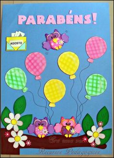 Escola Preschool Arts And Crafts, Preschool Lessons, Foam Crafts, Crafts For Kids, Classroom Birthday, Birthday Board, Classroom Decor, Cover Page For Project, Birthday Charts