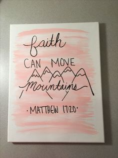 Diy canvas art 96475617005616458 - Mateus Canvas Source by mindymayc Bible Verse Painting, Canvas Painting Quotes, Bible Verse Canvas, Simple Canvas Paintings, Cute Paintings, Quotes For Canvas, Painted Canvas Quotes, Easy Canvas Art, Easy Canvas Painting