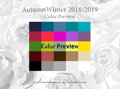 Autumn Winter 2018/2019 trend forecasting is A TREND/COLOR Guide that offer seasonal inspiration & key color direction for Women/Men's Fashon, Sport & Intimate Apparel www.JudithNg.com