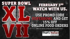 Type in SUPERBOWL when you place your order online and save 15%