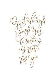 Handwritten Quote  God Always Says What's Best by PapersAndPastels