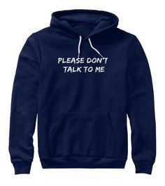 Introvert Hoodies -Please don't talk to me