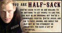 #Sons of Anarchy #SOA #Half-Sack _  Which Sons of Anarchy Character Are You?