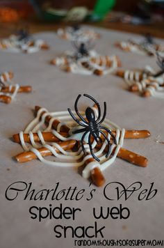 *Random Thoughts of a SUPERMOM!*: Charlottes Web Spider Web Snack