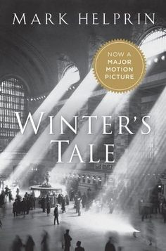 Winter's Tale by Mark Helprin.