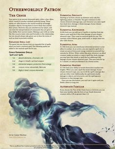 "I had a weird dream a couple nights ago about selling my soul to a genie, so I ended up drafting this up. Less ""evil"" inclined than the Fiend patron, the focus here is on specializing in elemental damage. There are a lot other spells I wanted to make. Dungeons And Dragons Classes, Dungeons And Dragons Homebrew, High Fantasy, Fantasy Rpg, Dnd Characters, Fantasy Characters, Warlock Class, D D Races, Dnd Dragons"