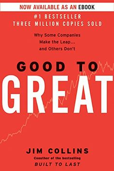 Good to Great: Why Some Companies Make the Leap...And Others Don't by [Collins, Jim]