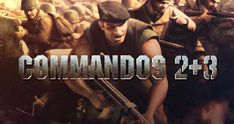 Commandos 2+3 PC Game Free Download Full Version- GOG Is Here Now. It's A Strategy Full PC Game Free Download, PC Game Download, Highly Compressed PC Game Download, Full Version Games, Download Full Version PC Games Online Free.
