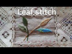*홍진하의자수클래식*Leaf stitch (리프스티치)독학으로배우는 자수기법동영상 - YouTube