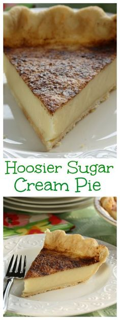 Hoosier Sugar Cream Pie this looks like a pie that my Grandmother and Mother would make. More