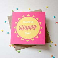 Have A Happy Day Card by LovelyCuppa on Etsy