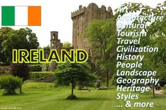 #Ireland #Republic_of_Ireland #Europe #discover #travel #art #culture #tourism #architecture #people #civilization  #history   #landscape  #geography  #heritage #styles  #culture #leisure