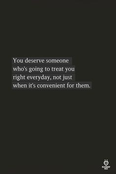 19 Life Quotes Inspirational Letting Go. 19 new life quotes that you need to check out…. Quotes For Him, Words Quotes, Quotes To Live By, Treat Her Right Quotes, Quotes Quotes, Ignore Me Quotes, Toxic Quotes, Breakup Quotes, Advice Quotes