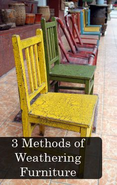 3 Methods of Weathering Furniture, so I have many furniture projects drumming up in my brain.... This is a great idea I just have to include  somewhere!