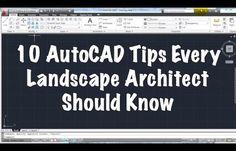 10 AutoCAD Tips Every Entry-Level Landscape Architect Should Know - Land8.com