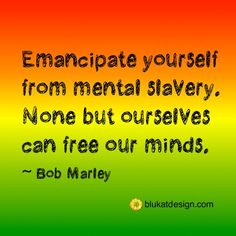And there's always Bob Marley. Jamaican Proverbs, Quotes To Live By, Me Quotes, Nesta Marley, Bob Marley Quotes, Joy Of Life, Human Emotions, Found Out, Inspire Me