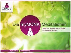 """DIe myMONK-Meditationen ist ein Buch zum kostenlosen Download.  Es enthält eine Einführung in die Meditation und ca. 20 alltagstaugliche Meditationsübungen für mehr innere Ruhe und Gelassenheit in 15 Minuten am Tag.  Zum Download hier klicken (PDF-Datei, 3,3 MB)   P.S.: Kennst Du schon """"Die myMONK-Essenz"""", das erste myMONK-Buch zum Downloaden, das es kostenlos für"""