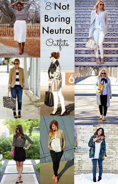 Chasing Davies: 8 Not Boring Neutral Outfits
