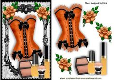 BEAUTIFUL ORANGE BASQUE WITH MAKEUP AND ROSES on Craftsuprint designed by Nick Bowley - BEAUTIFUL ORANGE BASQUE WITH MAKEUP AND ROSES, Makes a pretty Card - Now available for download!