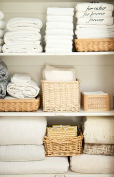 """organizing a linen closet. LOVE the """"for richer, for poorer, forever"""" towels in top right corner!!!"""