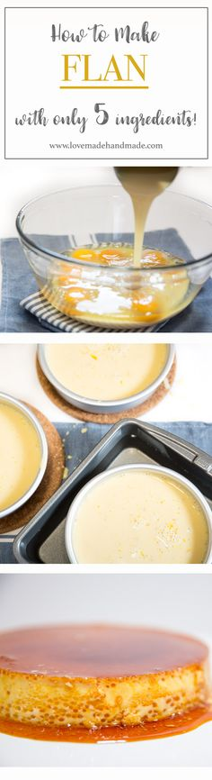 How to Make Flan with Only 5 Ingredients - Lovemade Handmade - Cristina Fritz - . How to Make Flan Best Dessert Recipes, No Bake Desserts, Easy Desserts, Mexican Food Recipes, Delicious Desserts, Baking Desserts, Filipino Desserts, Mexican Desserts, Filipino Food