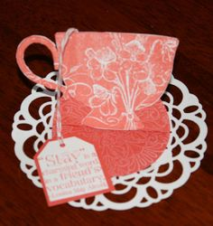 Tea cup place setting using Tea Shoppe stamp set and Delicate Doily die cut from Stampin' Up!