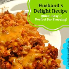 Husband's Delight Freezer Casserole Recipe-not sure it would be my husband's delight, but looks like a good recipe for a potluck!