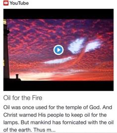 Oil for the Fire from Signs, Science and Symbols of the Prophecy http://www.andrewtheprophet.com/11001/22885.html