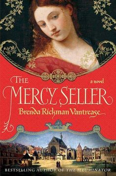 """The Mercy Seller (The Illuminator, #2) - did not even know there was """"a sequel"""" to the first. Would be interested in reading it."""