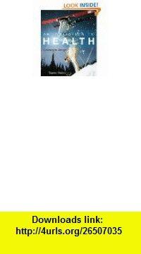 An Invitation to Health (9781111827007) Dianne Hales , ISBN-10: 1111827001  , ISBN-13: 978-1111827007 ,  , tutorials , pdf , ebook , torrent , downloads , rapidshare , filesonic , hotfile , megaupload , fileserve