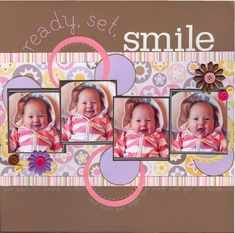 Ready, Set, Smile. Don't usually pin scrapbook layouts, but this is soo cute! #babyscrapbooks #scrapbooking101