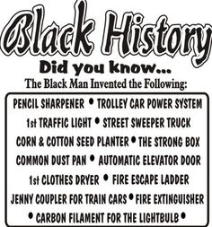 68 Ideas For Black History Facts Truths America - Wtf fun facts - African American Inventors, Black History Facts, Strange History, Black History Inventors, Black History Books, By Any Means Necessary, African American History, British History, African American Quotes