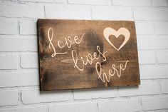 Wooden Love Sign, Love Lives Here, Etched Wood, Newlywed Gifts, Bedroom Art, Wall Decor, Dark Wood Decor, Wooden Wall Art, Wall Hanging by Homestead1227 on Etsy