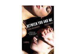Autographed Copy of Between You and Me by Nicola Kraus and Emma McLaughlin by