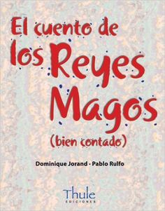 El cuento de los Reyes Magos (Trampantojo): Amazon.es: Dominique Jorand, Pablo Rulfo: Libros Christmas Books, Winter Christmas, Christmas Themes, Teacher Problems, Three Wise Men, Spanish Language Learning, Conte, Learn To Read, Story Time